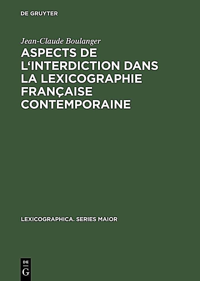 Aspects de l´interdiction dans la lexicographie française contemporaine