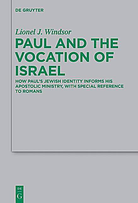 Paul and the Vocation of Israel