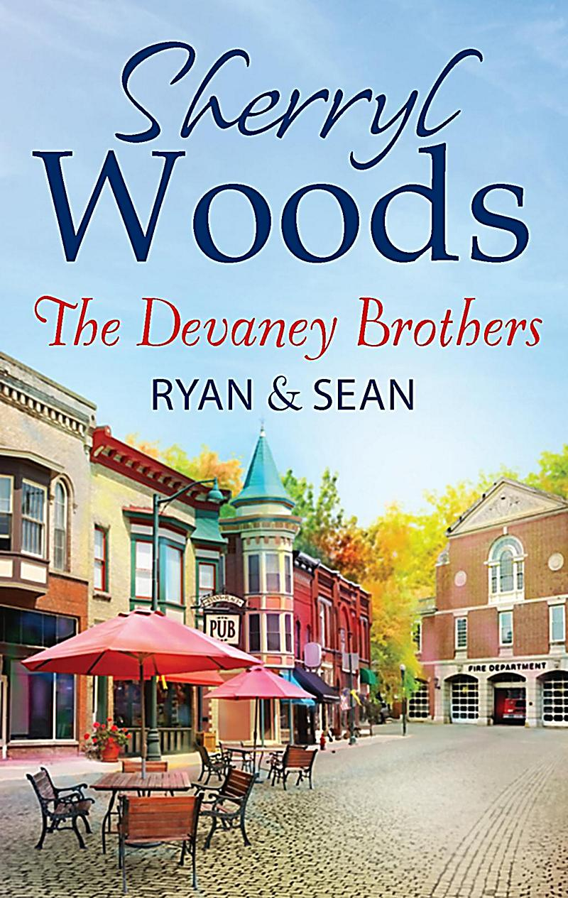 The Devaney Brothers: Ryan and Sean: Ryan´s Place (The Devaneys, Book 1) / Sean´s Reckoning (The Devaneys, Book 2)