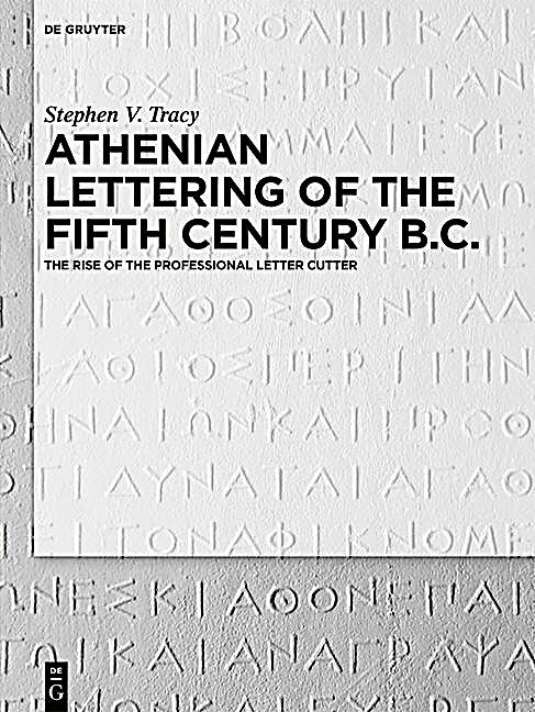 Athenian Lettering of the Fifth Century B.C