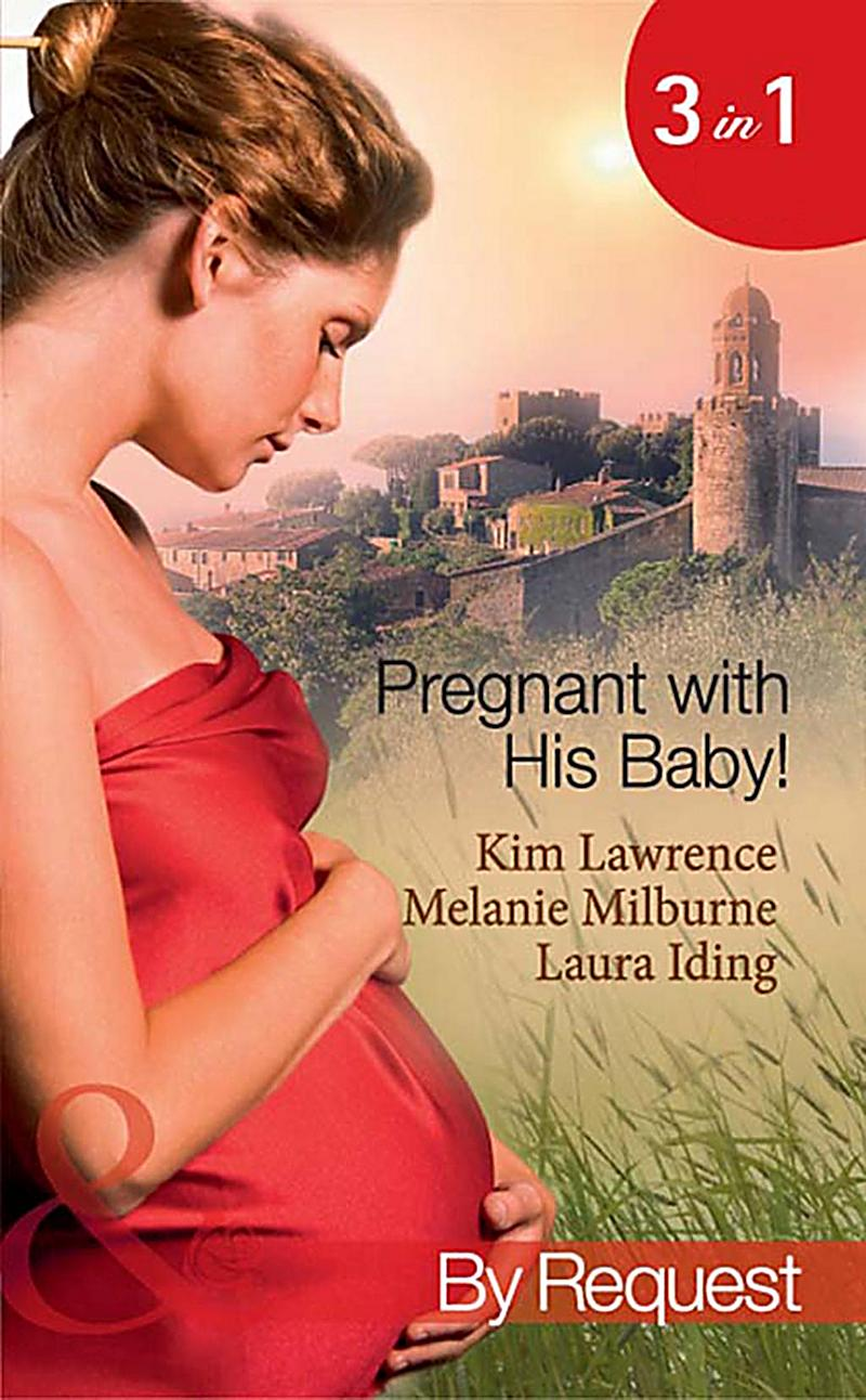 Image of By Request: Pregnant with His Baby!: Secret Baby, Convenient Wife / Innocent Wife, Baby of Shame / The Surgeon's Secret Baby Wish (Mills & Boon By Request)