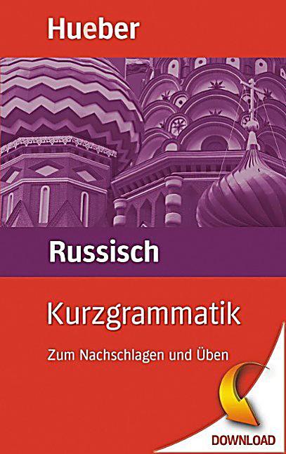 Kurzgrammatik Russisch