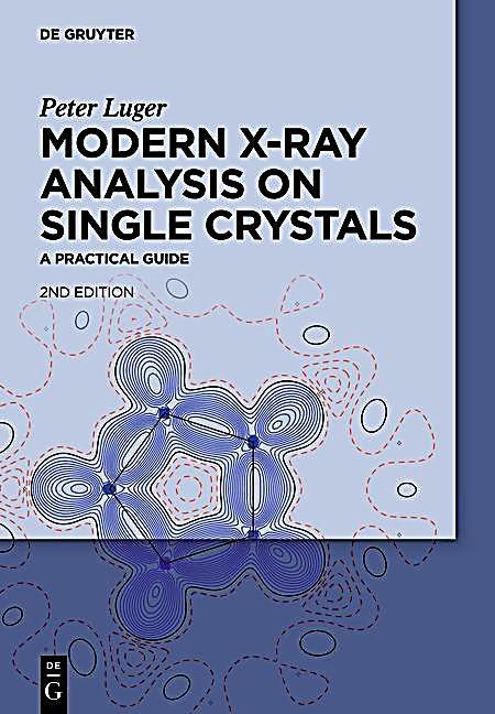 Modern X-Ray Analysis on Single Crystals