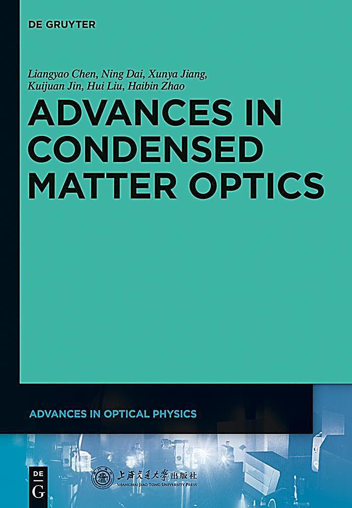 Advances in Condensed Matter Optics