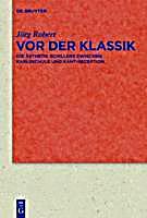 Quellen und Forschungen zur Literatur- und Kulturgeschichte: 72 (306) Vor der Klassik