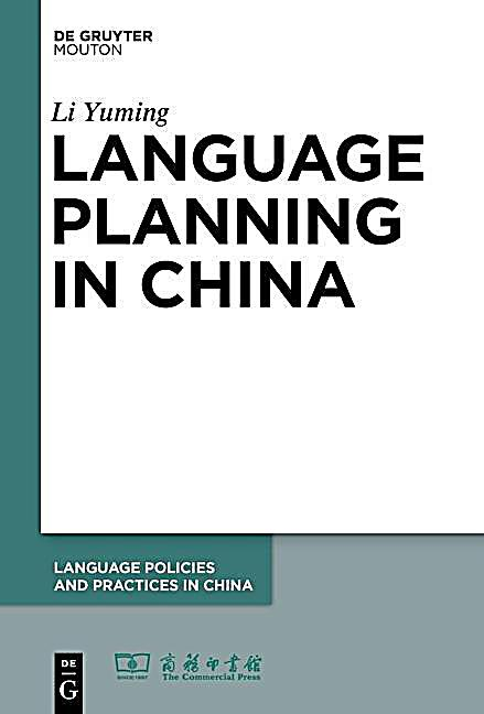 Language Policies and Practices in China: 4 Language Planning in China
