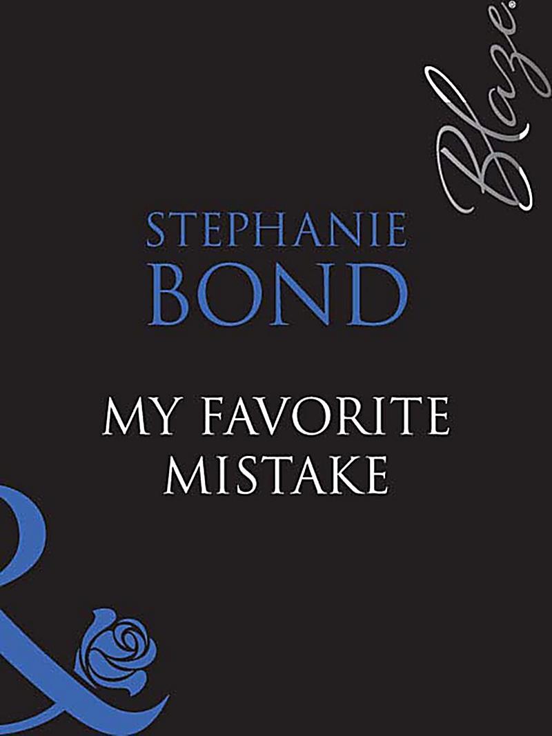 My Favorite Mistake (Mills & Boon Blaze)