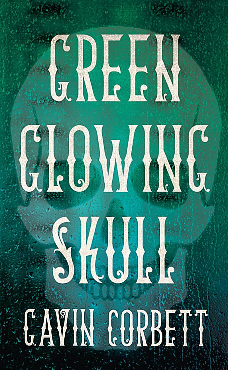 Fourth Estate fiction: Green Glowing Skull