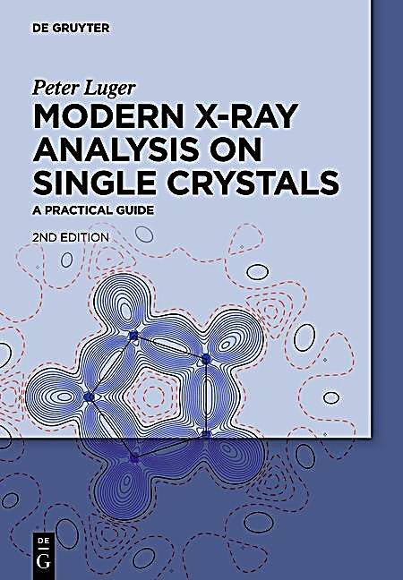 Modern X-Ray Analysis on Single Crystals