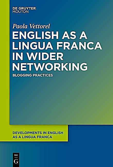 English as a Lingua Franca in Wider Networking