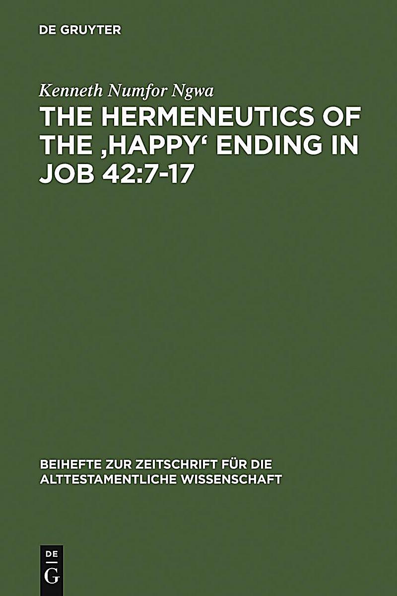 The Hermeneutics of the ´Happy´ Ending in Job 42:7-17
