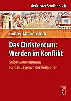 Das Christentum: Werden im Konflikt