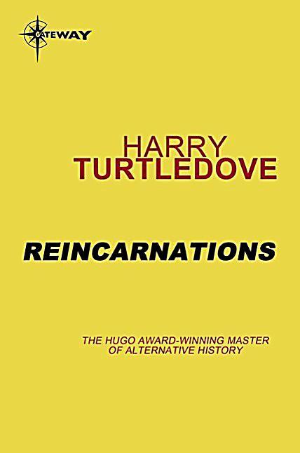 Reincarnations