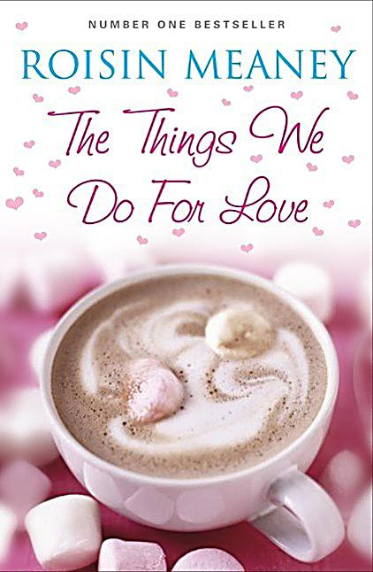 Hachette Books Ireland: The Things We Do For Love