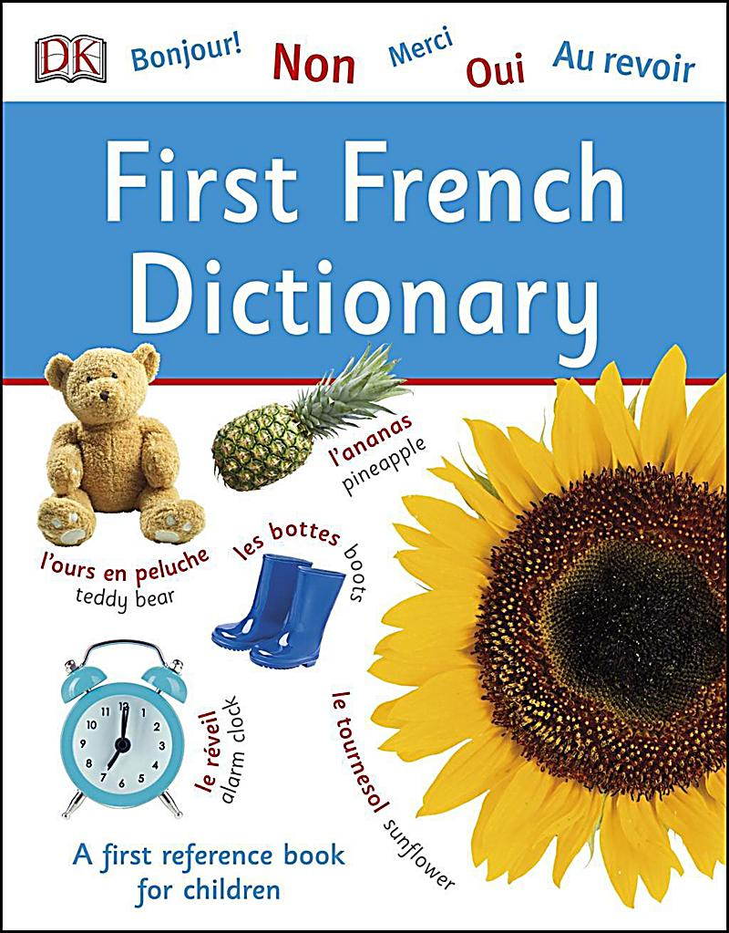 DK Children: First French Dictionary