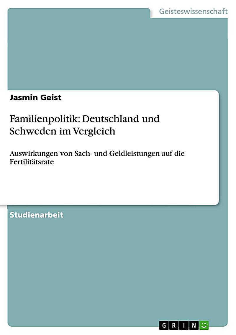 Familienpolitik: Deutschland und Schweden im Vergleich