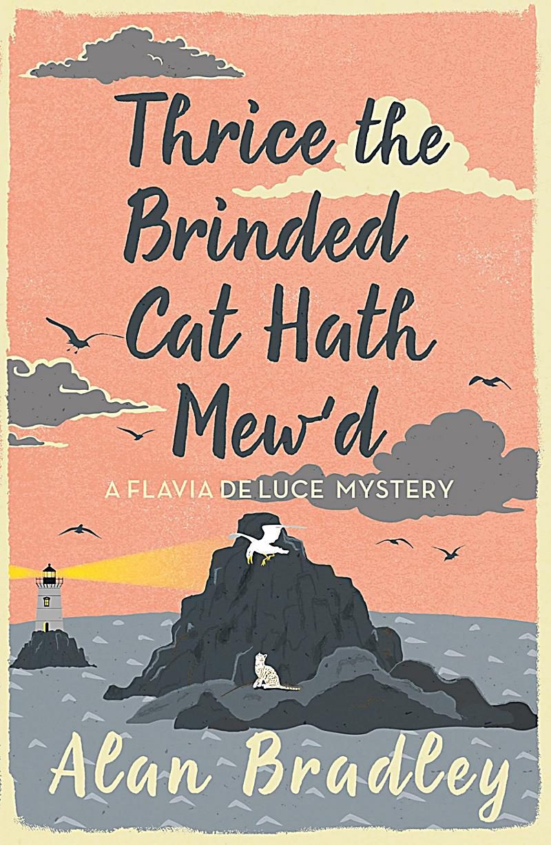 Thrice the Brinded Cat Hath Mew´d