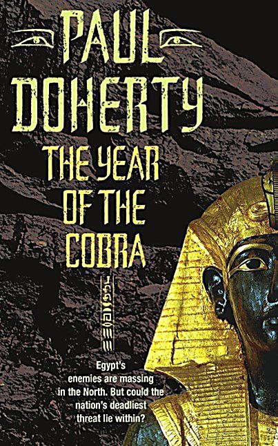 The Year of the Cobra (Akhenaten Trilogy, Book 3)