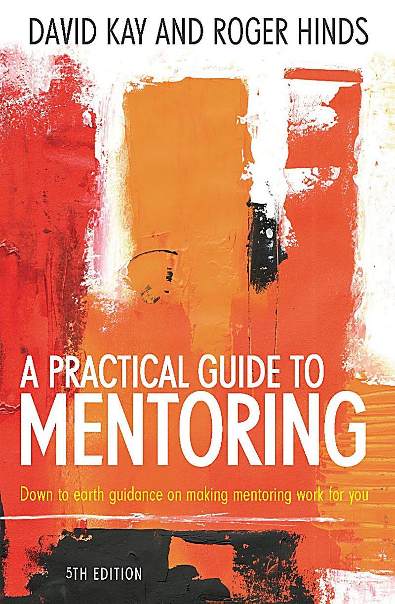 William Lorimer: A Practical Guide To Mentoring 5e