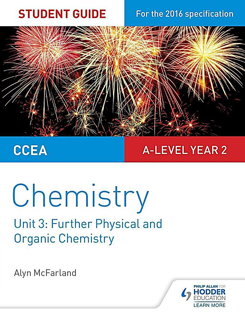 CCEA A2 Unit 1 Chemistry Student Guide: Further Physical and Organic Chemistry