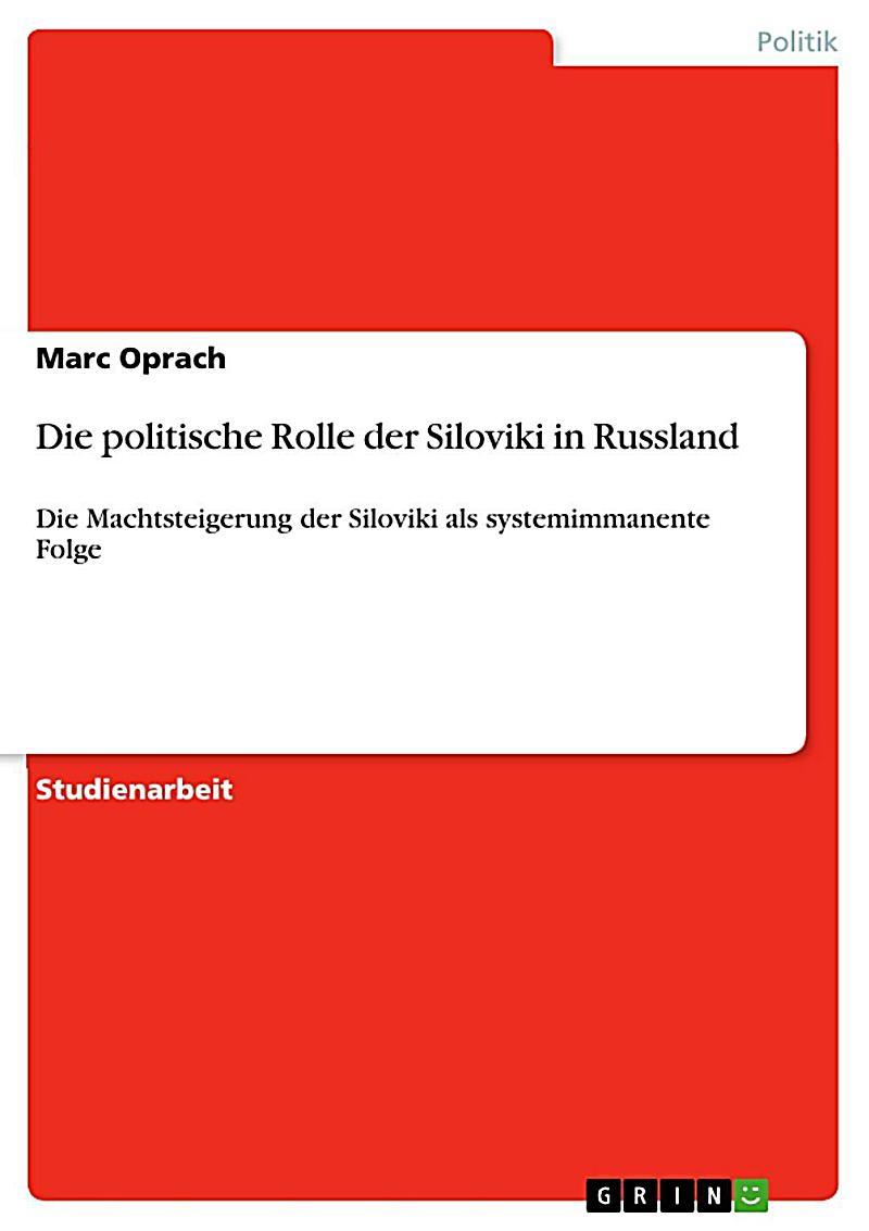 Die politische Rolle der Siloviki in Russland