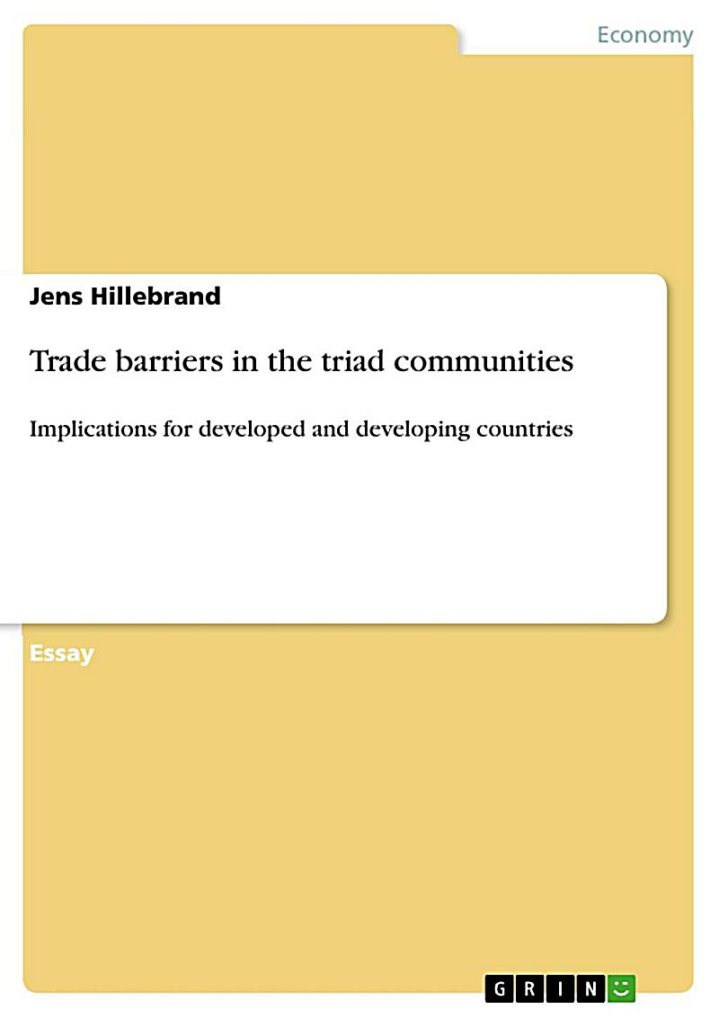 Trade barriers in the triad communities
