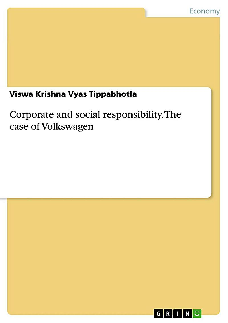Corporate and social responsibility. The case of Volkswagen