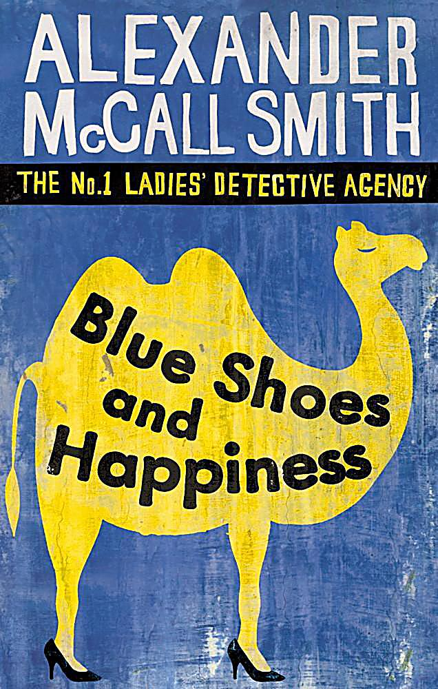 No. 1 Ladies' Detective Agency: Blue Shoes And Happiness