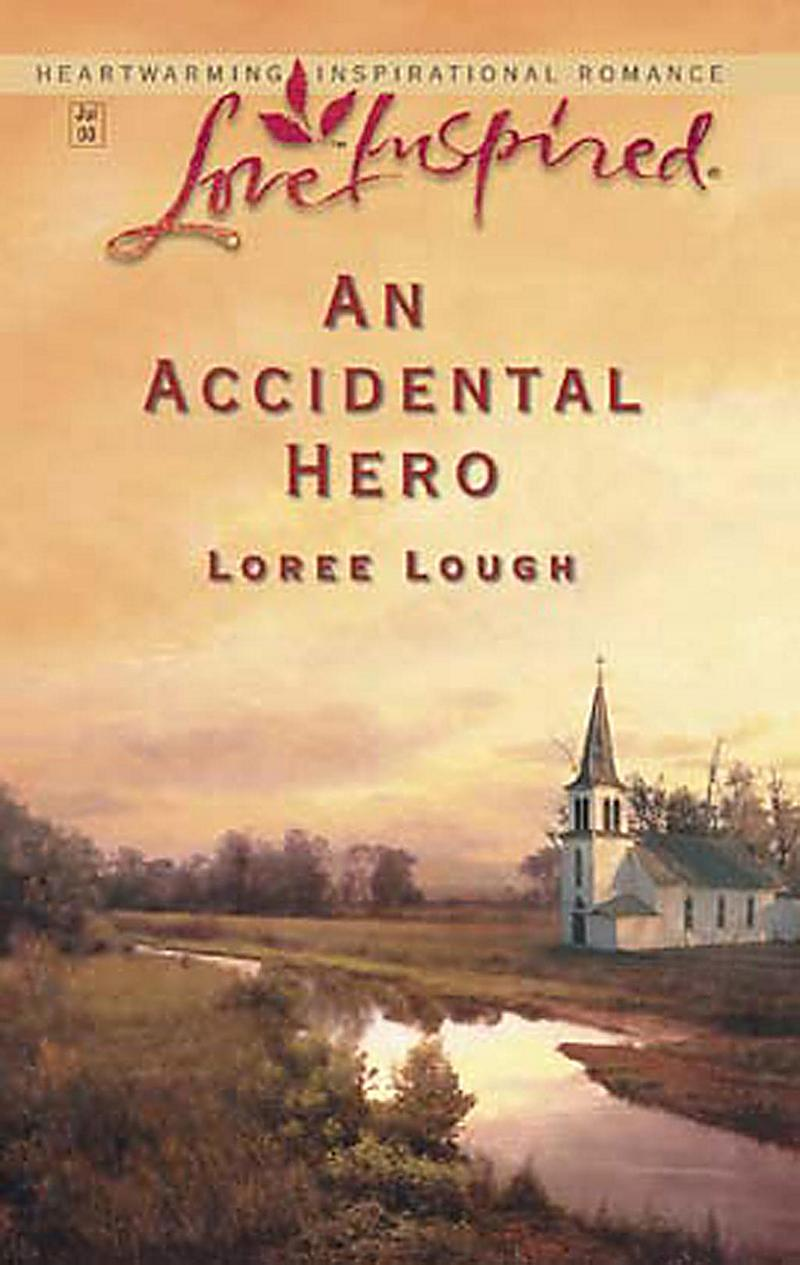 An Accidental Hero (Mills & Boon Love Inspired)