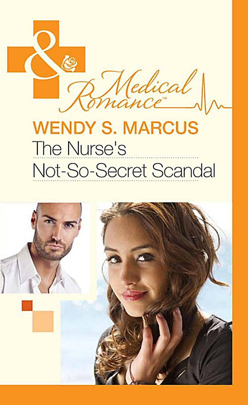 The Nurse´s Not-So-Secret Scandal (Mills & Boon Medical)