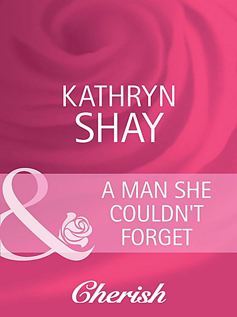 A Man She Couldn´t Forget (Mills & Boon Cherish)