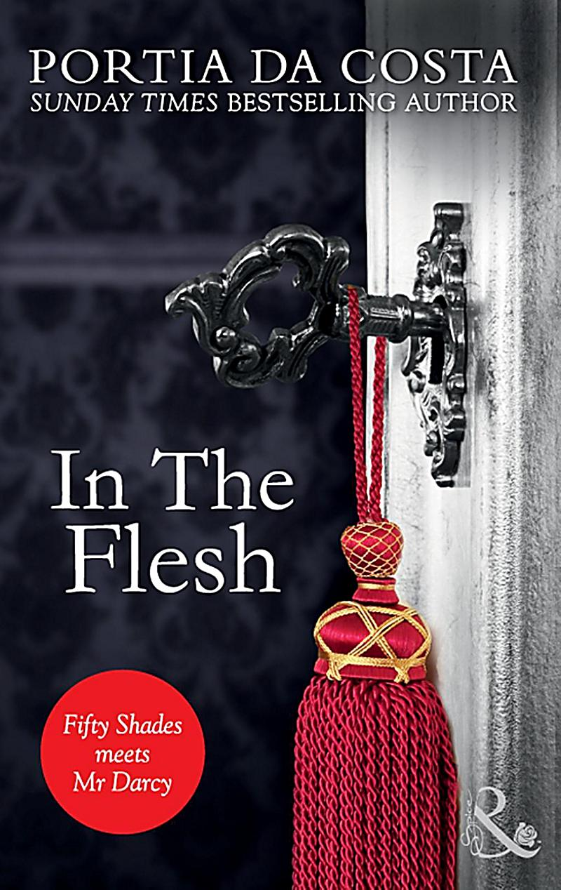 In the Flesh (Mills & Boon Spice) (Ladies´ Sewing Circle, Book 2)