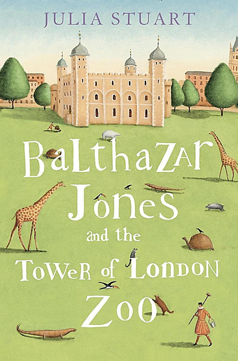 Balthazar Jones and the Tower of London Zoo