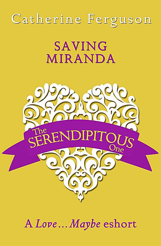 Avon - E-books - General: Saving Miranda: A Love...Maybe Valentine eShort