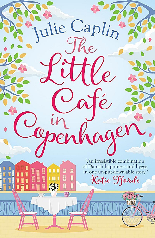 The Little Café in Copenhagen (Romantic Escapes, Book 1)