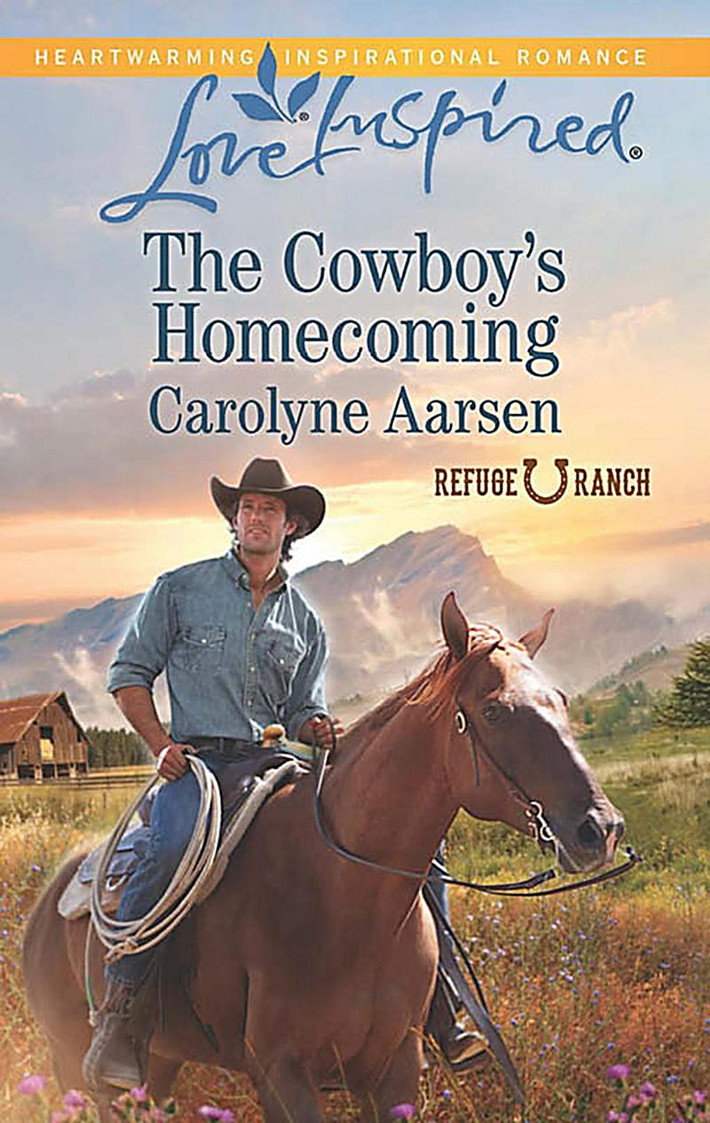 The Cowboy´s Homecoming (Mills & Boon Love Inspired) (Refuge Ranch, Book 3)