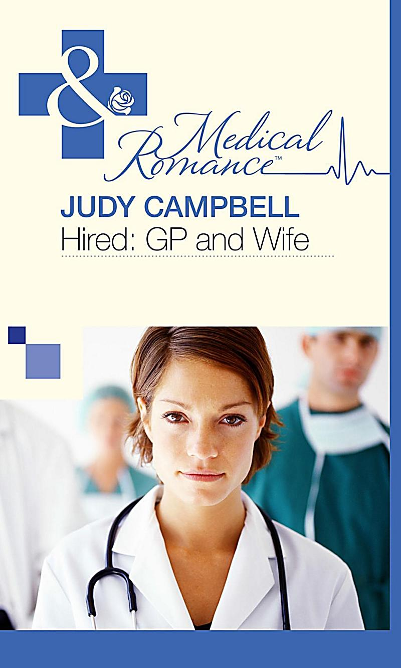 Hired: GP and Wife (Mills & Boon Medical)