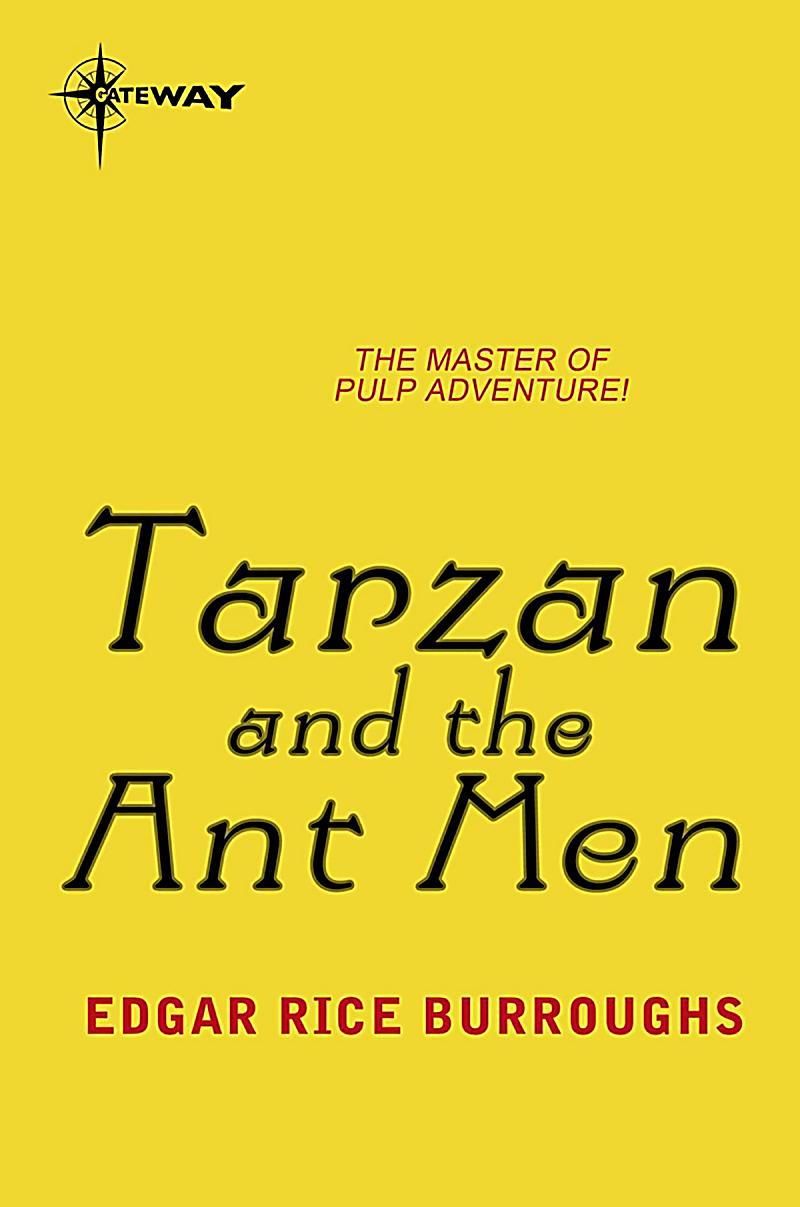 TARZAN: 10 Tarzan and the Ant Men