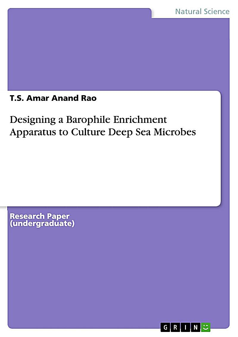 Designing a Barophile Enrichment Apparatus to Culture Deep Sea Microbes