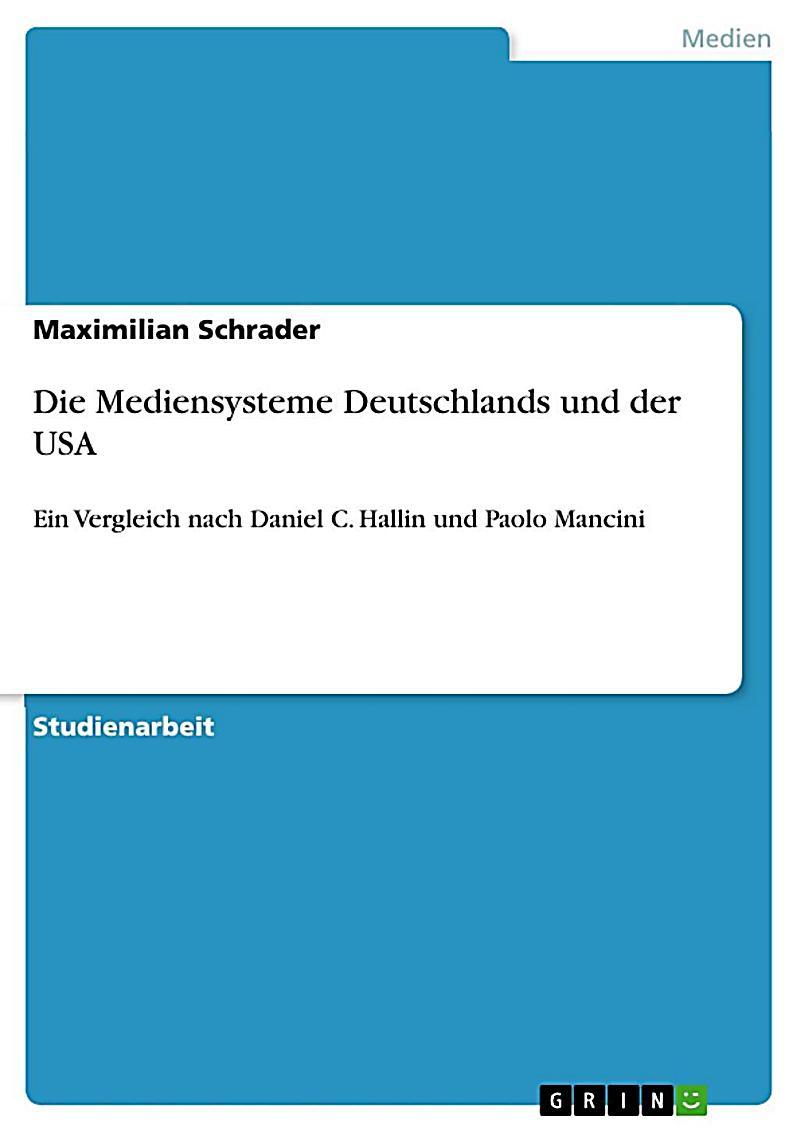 Die Mediensysteme Deutschlands und der USA