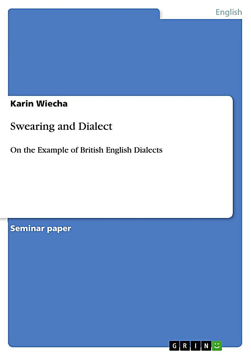 Swearing and Dialect