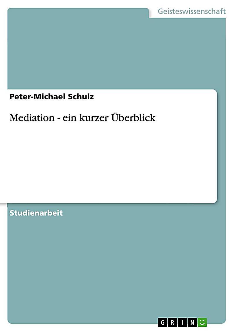 Mediation - ein kurzer Überblick