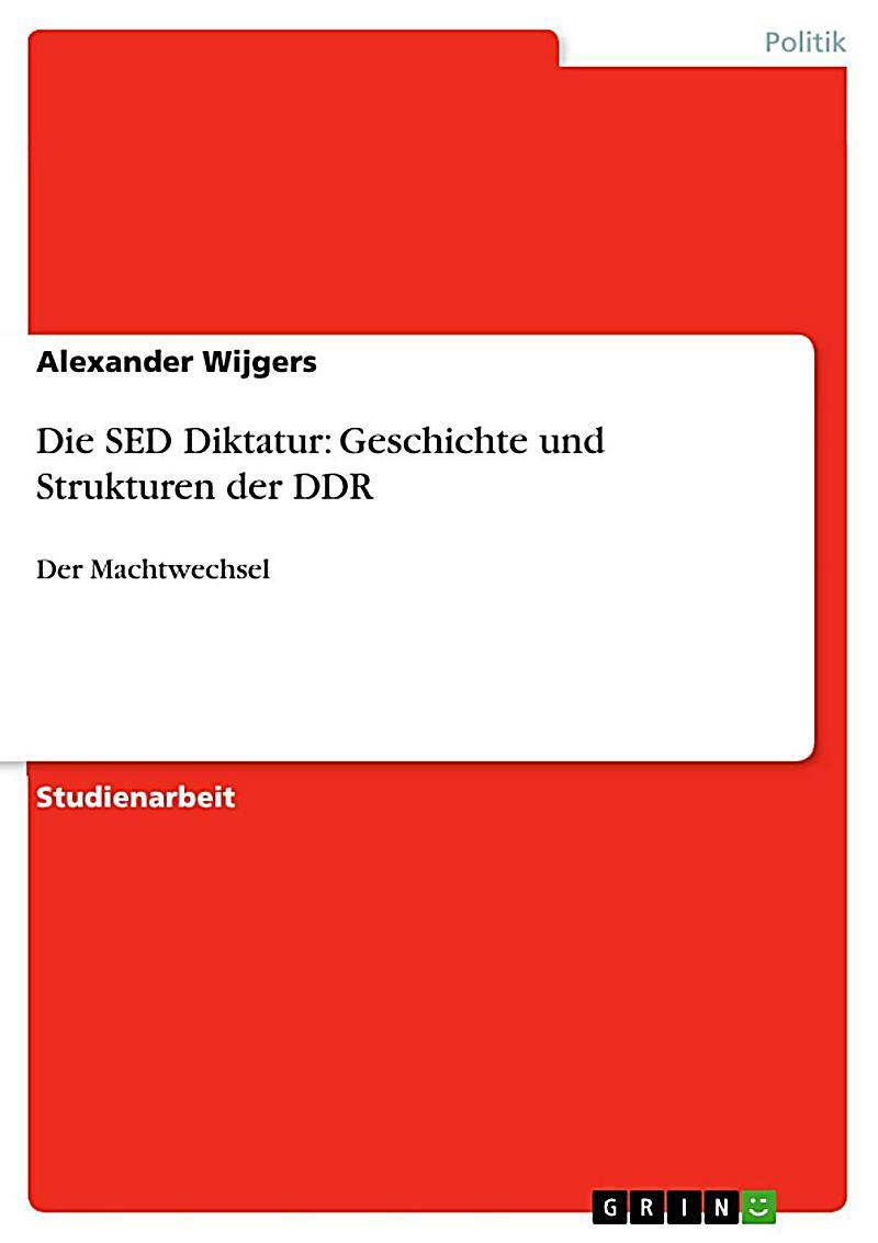 Die SED Diktatur: Geschichte und Strukturen der DDR