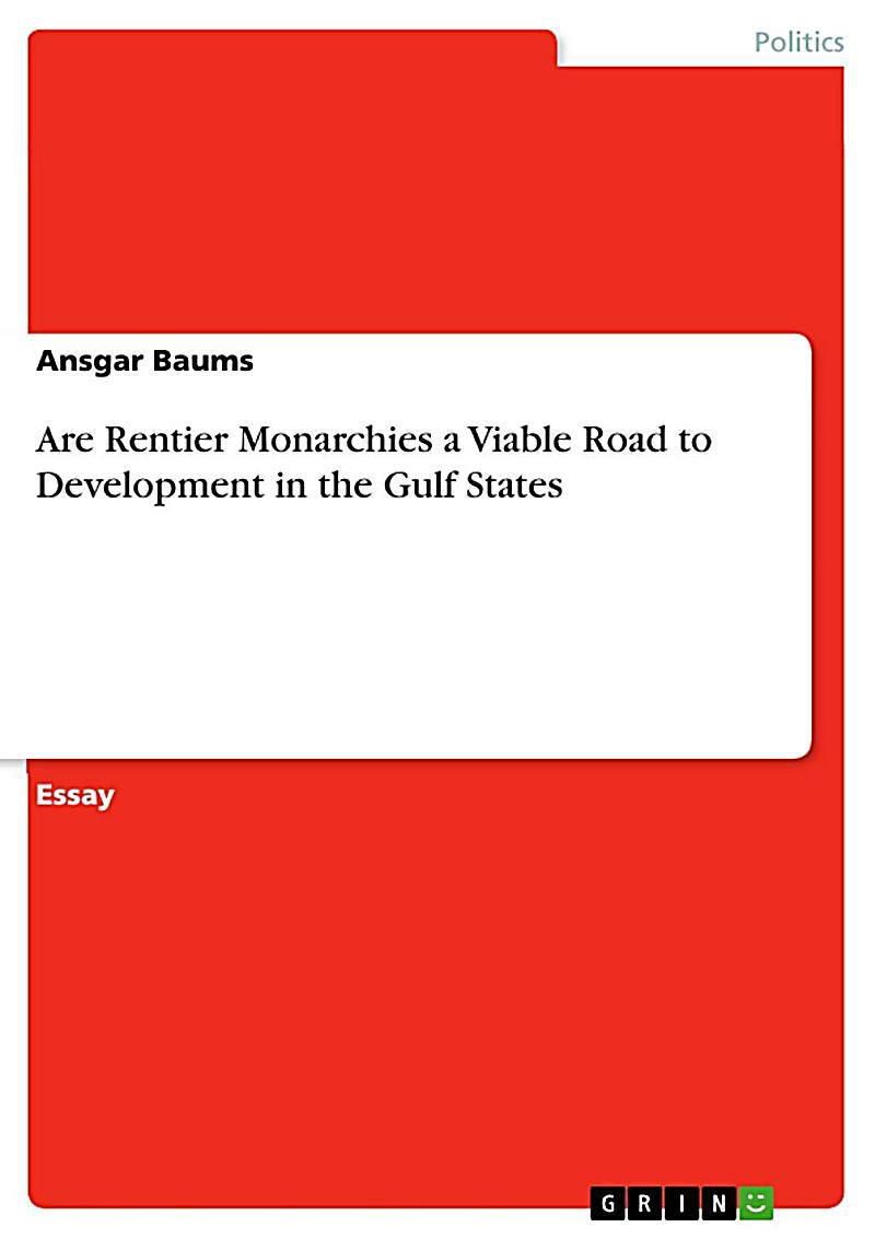 Are Rentier Monarchies a Viable Road to Development in the Gulf States