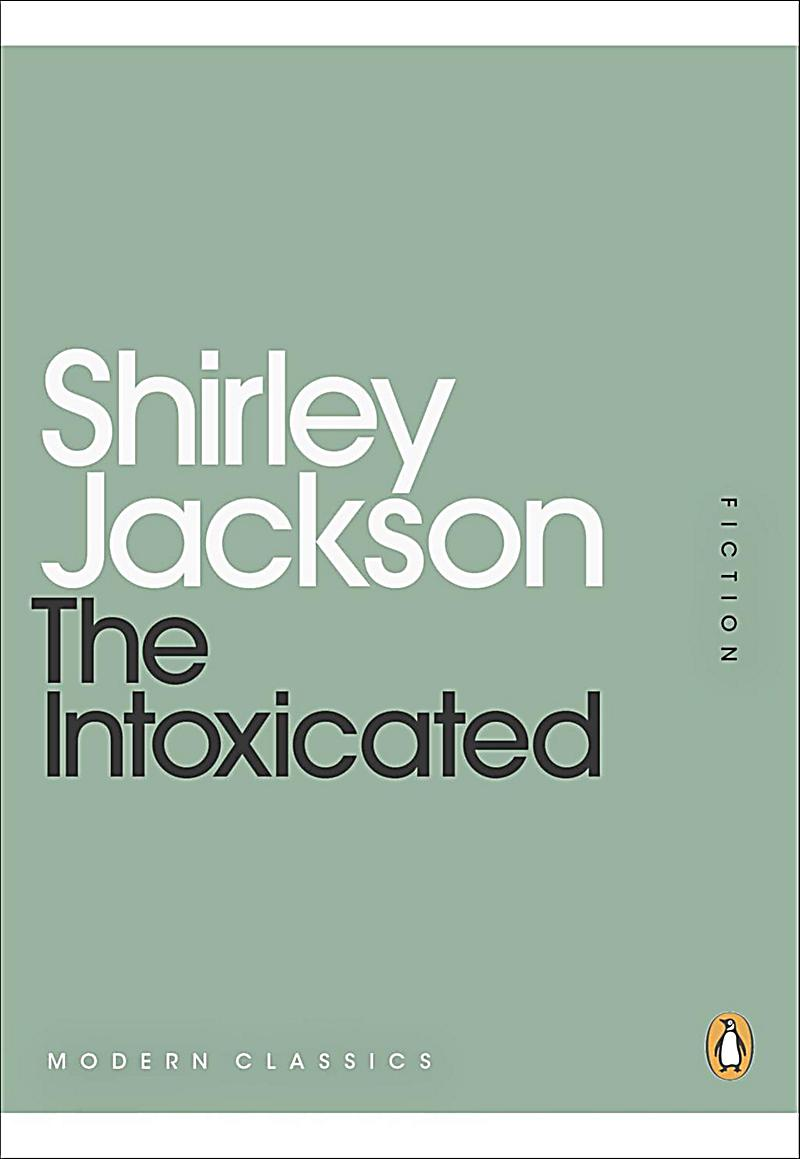 Penguin Modern Classics: The Intoxicated