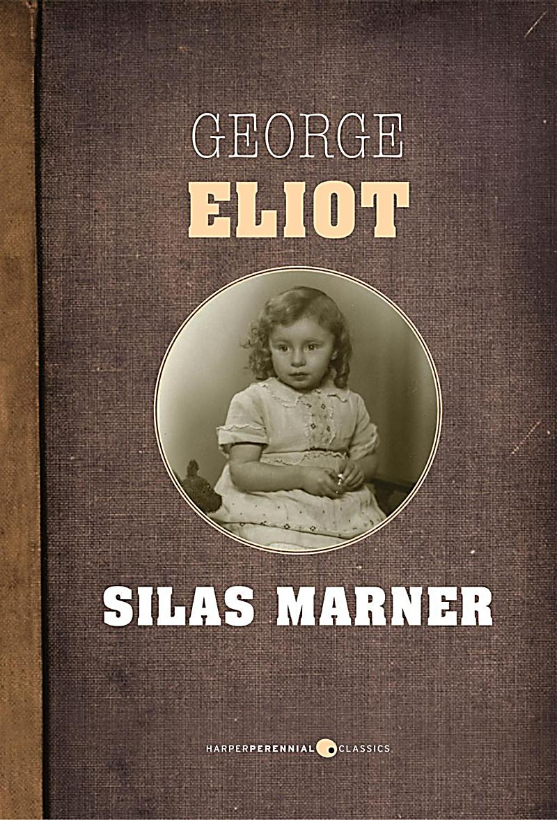 HarperPerennial Classics: Silas Marner