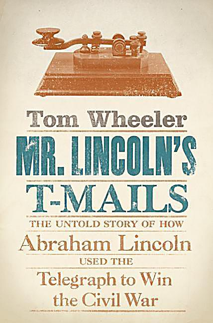 Mr. Lincoln´s T-Mails