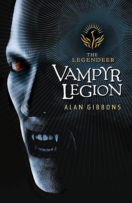 Orion Children's Books: The Legendeer: Vampyr Legion