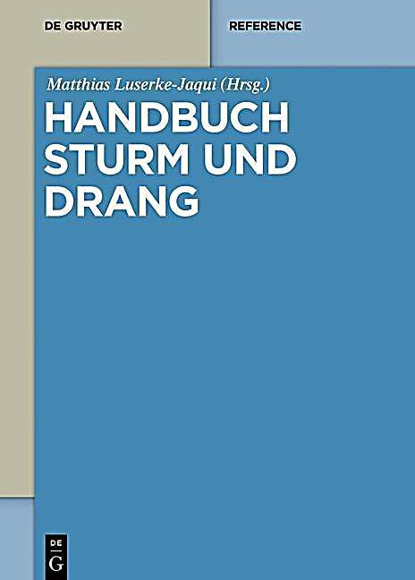 De Gruyter Reference: Handbuch Sturm und Drang