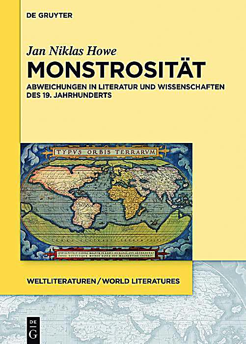 WeltLiteraturen - World Literatures: 10 Monstrosit?t